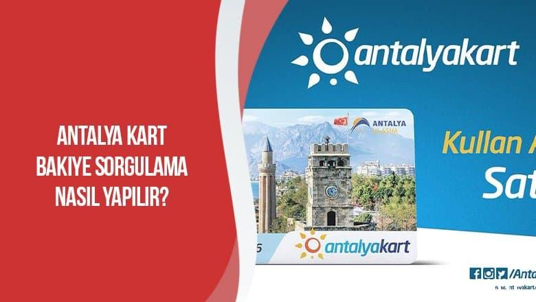 Antalya Kart Bakiye Sorgulama Nasıl Yapılır